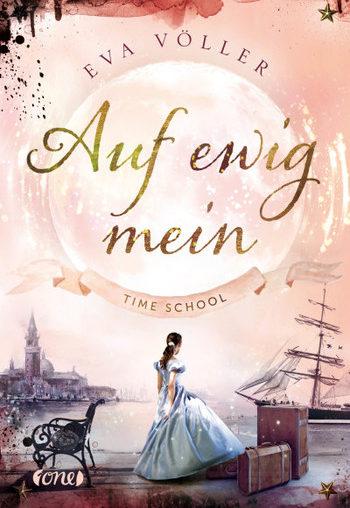 Rezension – Time School Auf ewig mein von Eva Völler