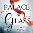Rezension – Palace of Glass Die Wächterin von C.E. Bernard