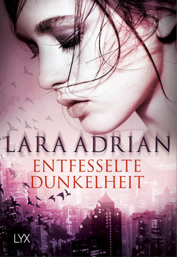 Entfesselt die Dunkelheit mit Lara Adrians Midnight Breed Novelle