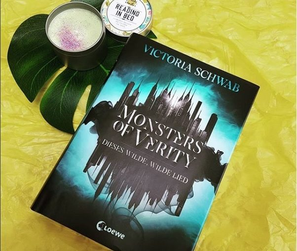 Monsters of Verity – Dieses wilde, wilde Lied von Victoria Schwab