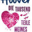 Die tausend Teile meines Herzens von Colleen Hoover
