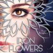 Iron Flowers Die Kriegerinnen – Tracy Banghart