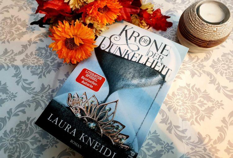 Die Krone der Dunkelheit von Laura Kneidl