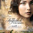 Ein Augenblick für immer. Das zweite Buch der Lügenwahrheit – Rose Snow