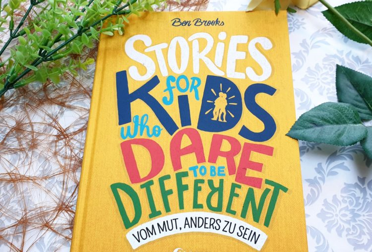 Stories for kids who dare to be different von Ben Brooks