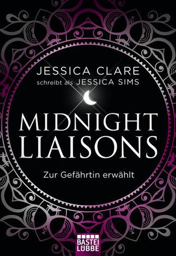 Midnight Liaisons – Zur Gefährtin erwählt – Jessica Sims