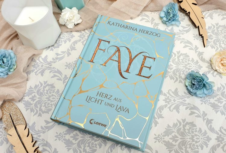 Faye Herz aus Licht und Lava von Katharina Herzog