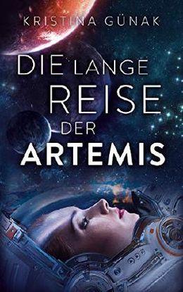 Die lange Reise der Artemis von Kristina Günak