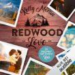 Hörbuchrezension – Redwood love 2 Es beginnt mit einem Kuss von Kelly Moran
