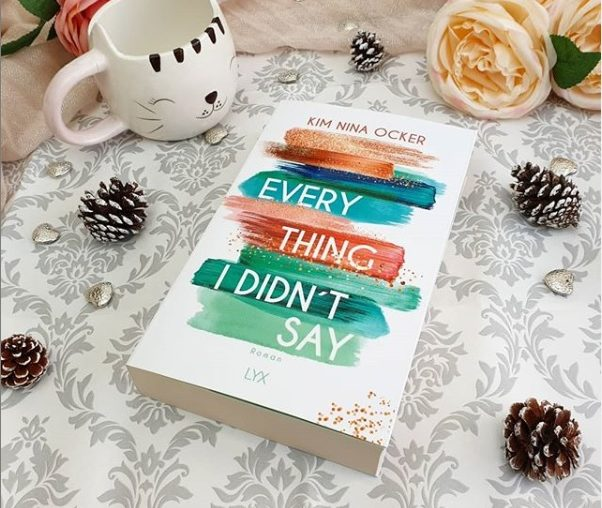 Everything I didn`t say von Kim Nina Ocker