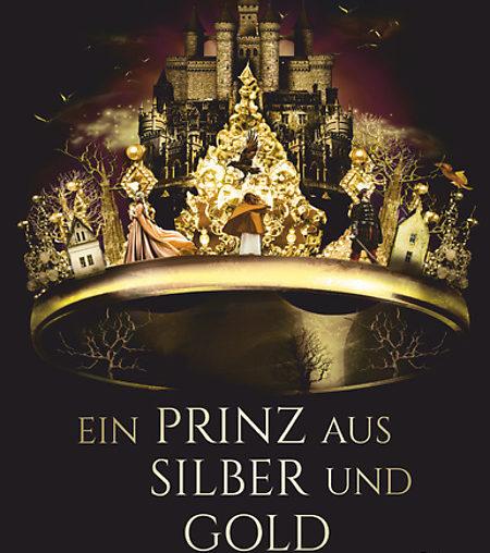 Ein Prinz aus Silber und Gold von Viviana Iparraguirre de la Casas