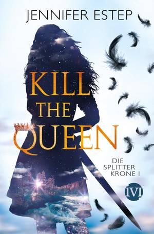 Kill the queen von Jennifer Estep