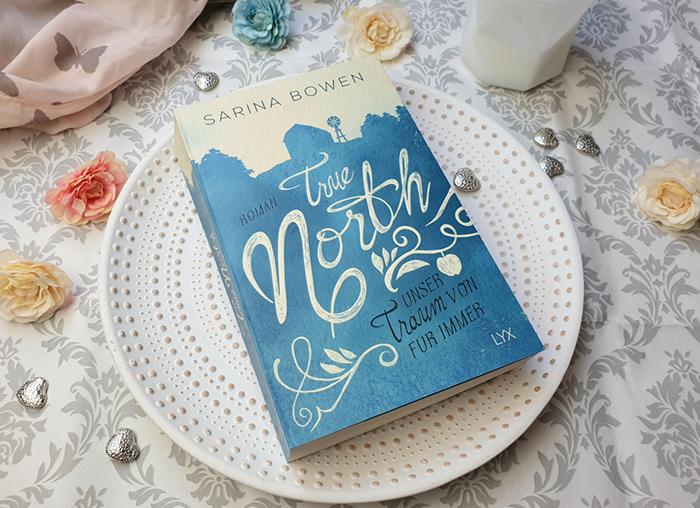 True North Unser Traum von für immer von Sarina Bowen