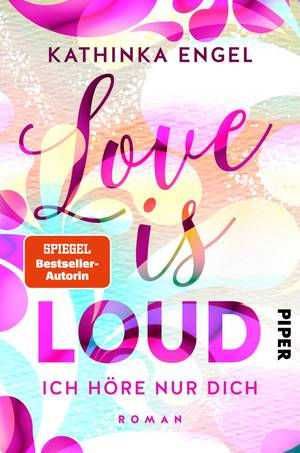 Love is loud von Kathinka Engel