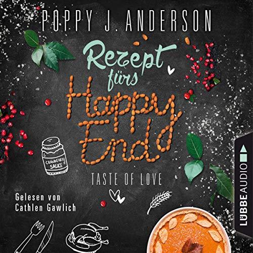 Rezept fürs Happy End von Poppy J. Anderson