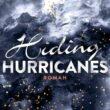 Hiding Hurricanes von Tami Fischer