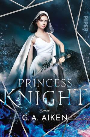 Princess Knight von G.A. Aiken