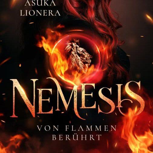 Nemesis – Von Flammen berührt von Asuka Lionera